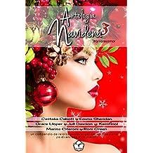 Antología Navideña 3: Antología Multiautor (Spanish Edition)