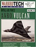 Royal Air Force Avro Vulcan - Warbird Tech Vol. 26
