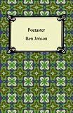 Poetaster, or, His Arraignment, Ben Jonson, 1420940880