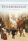 Front cover for the book Peterborough in Old Photographs (Britain in Old Photographs) by Lisa Sargood