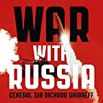 War with Russia: An urgent warning from senior military command | General Sir Richard Shirreff