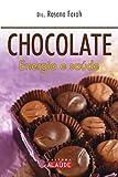 capa de Chocolate. Energia e Saúde