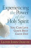 img - for Experiencing the Power of the Holy Spirit: You Can Live God's Best Each Day book / textbook / text book