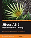 JBoss AS 5 Performance Tuning