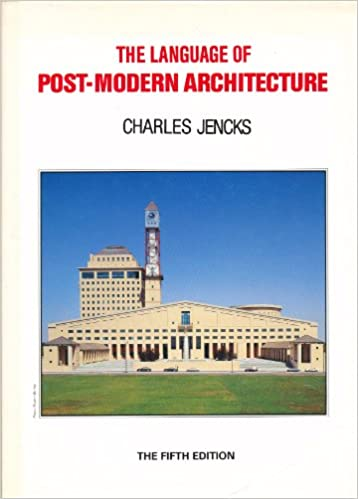 Language Of Postmodern Architecture Amazon Co Uk Jencks Charles 9780856709340 Books