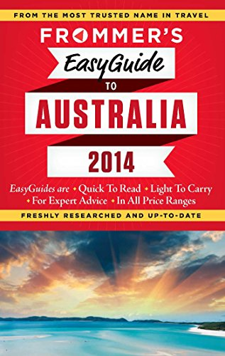 Frommer's EasyGuide to Australia 2014 (Easy Guides)