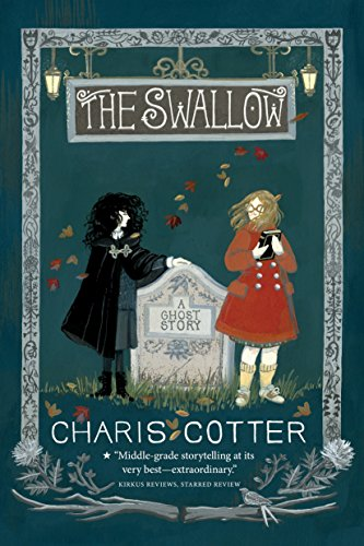 The Swallow: A Ghost