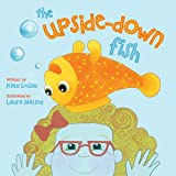 The Upside-Down Fish, Kate Louise, 1629146285