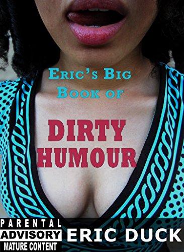 Eric's Big Book of Dirty Humour (Eric's Big Books 1)