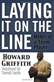 Laying It on the Line, Howard Griffith, 1582610606