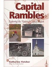 Capital Rambles:Exploring National Capit: Exploring the National Capital Region