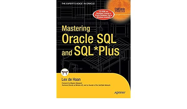 Mastering Oracle SQL and SQL*Plus by Lex deHaan (2005-01-03