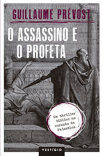 O assassino e o profeta
