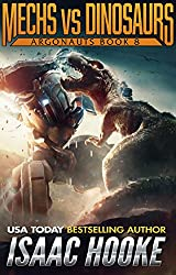 Mechs vs. Dinosaurs (Argonauts Book 8)
