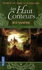 """Afficher """"Les Haut-Conteurs n° 2 Roi vampire"""""""