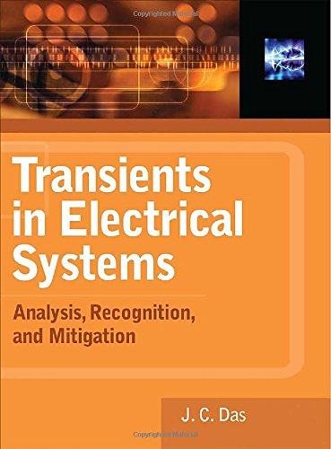 Transients in Electrical Systems: Analysis, Recognition, and Mitigation (Electronics)