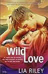 Wild love par Riley