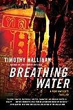 Breathing Water, Timothy Hallinan, 0061672254