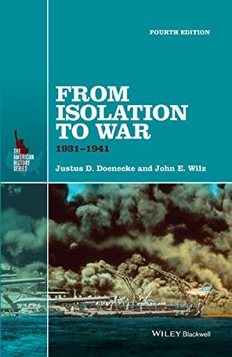 From Isolation to War: 1931-1941 (The American History Series)