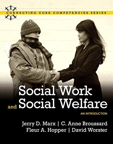 Social Work and Social Welfare An Introduction with MyLab Social Work and Pearson eText Connecting Core Competencies
