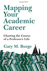 Mapping Your Academic Career: Charting the Course of a Professor's Life