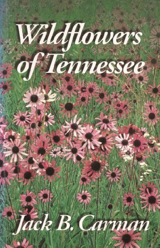 - Wildflowers of Tennessee