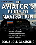 The Aviator's Guide to Navigation