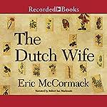 The Dutch Wife   Eric McCormack