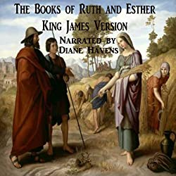 The Books of Ruth and Esther, King James Version