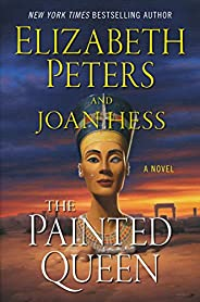 The Painted Queen: A Novel (Amelia Peabody Series Book 20)