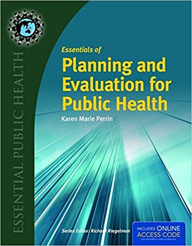 Essentials of planning and evaluation for public health essentials of planning and evaluation for public health 1st edition fandeluxe Gallery