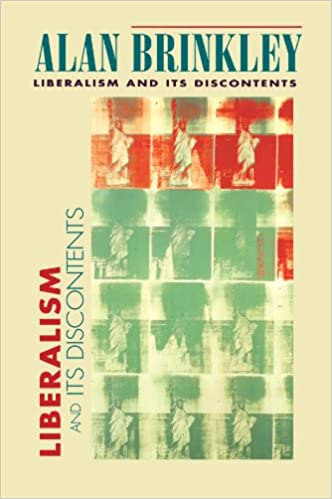 Liberalism and its discontents alan brinkley 9780674001855 liberalism and its discontents alan brinkley 9780674001855 amazon books fandeluxe Images