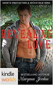 Hot SEALs: Revealing Love (Kindle Worlds Novella) (Saints Protections & Investigations Book 3) by [Jordan, Maryann]