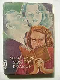 SELECCIÓN DE SONETOS DE AMOR: Amazon.es: AAVV: Libros
