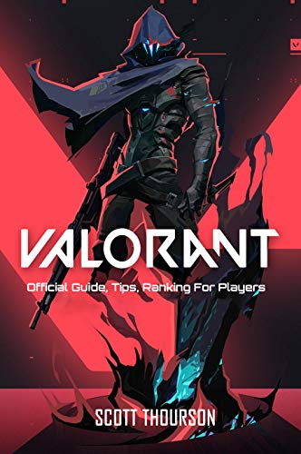Valorant : Official Guide, Tips, Ranking For Players