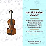 Scale Skill Builder Grade 1: G Major (Two Octaves)