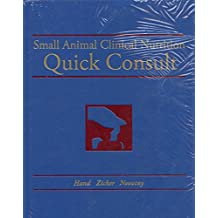 Small Animal Clinical Nutrition Quick Consult (2011-12-24)