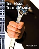The Hand Tools Manual (Trade version)
