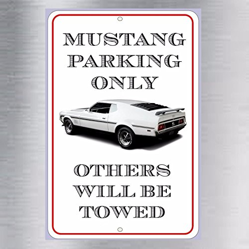 Mustang Parking Only Aluminum metal sign Ford Mach1 MACH 1 1971 1972 1973 (Mustang Ford Mach 1)