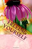 Freeing Yourself, Tami Cox, 145654585X