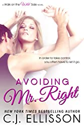 Avoiding Mr. Right (Walk on the Wild Side: Best Friends Book 1)