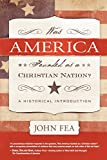 Was America Founded As A Christian Nation?: A Historical Introduction (Paperback)