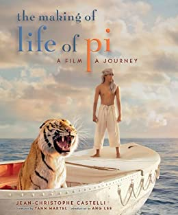 The Making of Life of Pi: A Film, a Journey by [Castelli, Jean-Christophe]