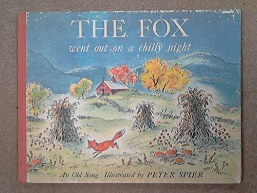 The Fox Went Out On A Chilly Night - An Old Song