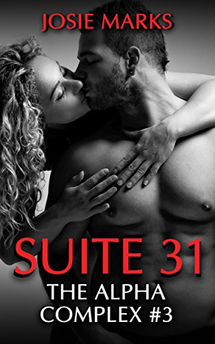 Suite 31 : The Alpha Complex #3 by [Marks, Josie , Marks, Josie]