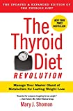 The Thyroid Diet Revolution: Manage Your Master