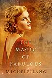 The Magic of Fabulous (Lady Lazarus Book 2)