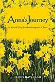 Anna's Journey, Elroy Haverlah, 149425378X