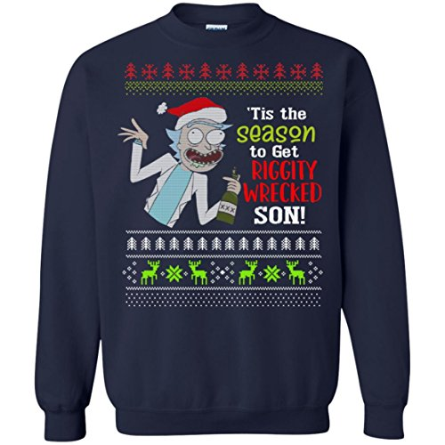 'Tis The Season To Get Riggity Wrecked Ugly Christmas Sweater Unisex Sweatshirt