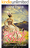 Mail Order Bride: Book 1: Stolen By The Rancher (A Sweet Historical Western Romance Series)